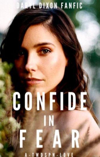Confide in Fear | DARYL DIXON •1