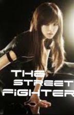 The Street Fighter by jictor4lyf