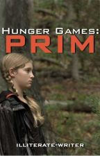 The Hunger Games: Prim [Completed] by illiterate-writer