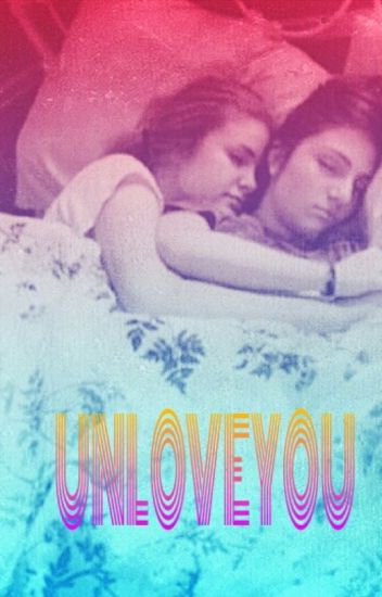 UNLOVE YOU (book 2 of HIY)