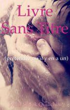 Livre sans titre (prétendez qu'il y en a un) by sadokqj