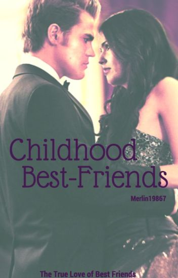 Childhood Best-Friends (Stefan Salvatore)