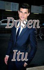 Dosen Itu by ndhenita34