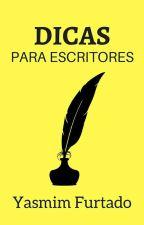 Dicas para escritores by YasmimFurtado
