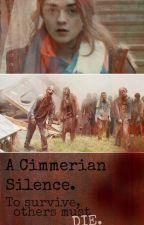 A Cimmerian Silence: (book 1) A zombie apocalypse novel by zombieoutbreak