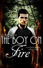 The Boy on Fire (a Hunger Games fanfic) ON HOLD by DivergentGames46