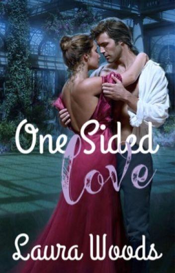 One Sided Love [IN PROGRESS]