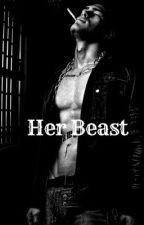 Her Beast by myprofileisnogood