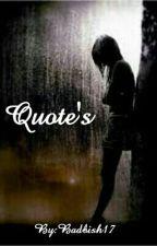 Quotes by BadBish17