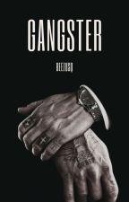 GANGSTER by BeezusQ