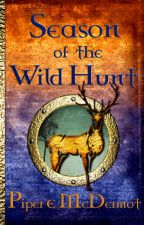 Season of the Wild Hunt(Book 1 of The Seventh Gate series) by PiperMcDermot