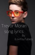 Trevor Moran song lyrics by -TroylerMoran-