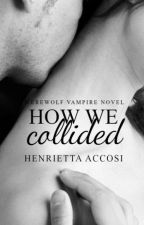 How they collided by calculating