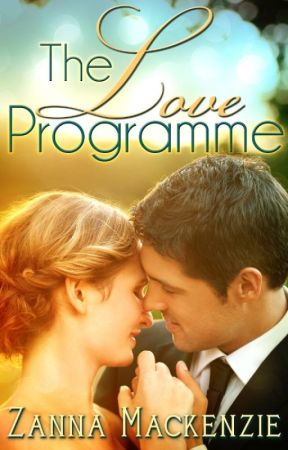 The Love Programme  by ZannaMackenzie