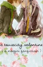 A Towacity Valentine ( A Danganronpa Fanfiction - Naegiri ) by juuzousuzuya