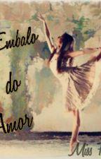 No Embalo Do Amor by missfernandes