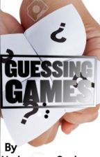 Guessing Games by TheUndercoverGeek