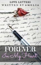 Forever In My Heart by herlittlesecret