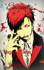 "Kagami Taiga x Reader ""Encuentro"" by NoizuUsagi"