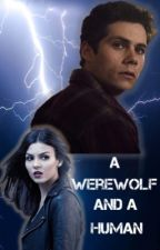 A Werewolf and a Human (Part 4)-Stiles Stilinski by TeenWolfHuman