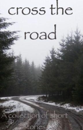 Cross the road by deep_otaku