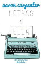 Letras a Ella - Aaron Carpenter (#Book 2) by DrewDirksen