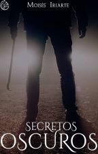 Secretos Oscuros #PGP2017 by moisesiriarte