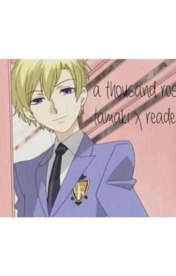 A Thousand Roses (Tamaki x Reader)