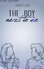 the boy next to me (l.s) by larryloud