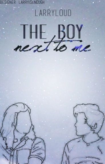 the boy next to me (l.s)