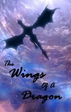 The Wings Of A Dragon by ReadingInMirkwood