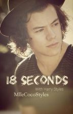 18 Seconds [H.S] by MlleCocoStyles