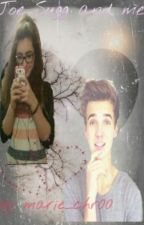 Joe Sugg and Me(On Hold) by marie_chr00