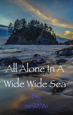 alone on a wide wide sea Get ideas for classroom activities that encourage children to talk about their reading with our alone on a wide, wide sea individual pack.
