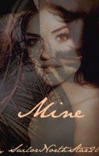 Mine (Roman Reigns Fanfiction) by SailorNorthStar2005