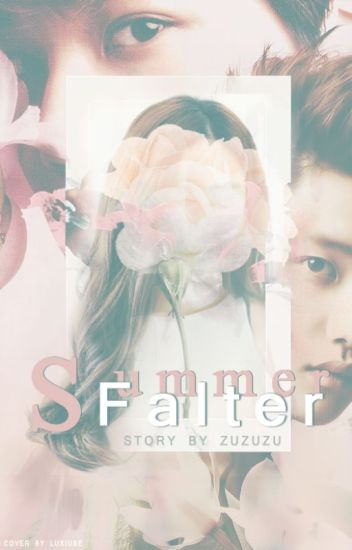 Summer Falter ★ (ÇEVİRİ)