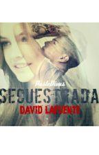 Secuestrada - David Lafuente by PastedivasDivazas