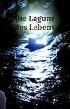 Die Lagune des Lebens by sunju2002