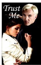 Trust Me - Draco Malfoy by Harry_x_