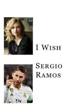 I Wish (Sergio Ramos) by annielovesnekos