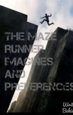 The Maze Runner Imagines and Preferences by Tea_Roses