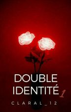 double identité by claral_12