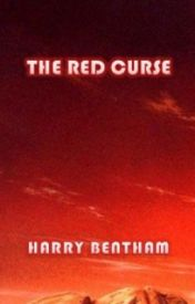 The Red Curse by HarryBentham