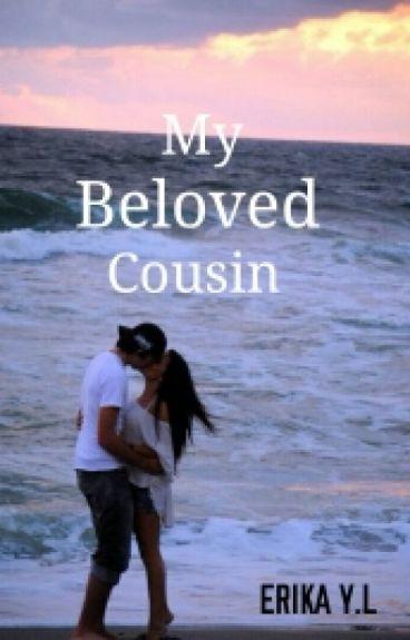 My beloved cousin