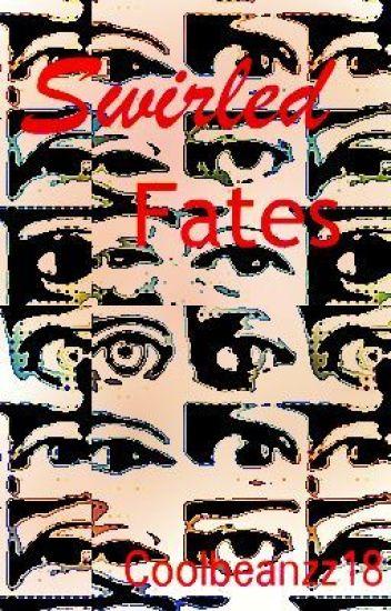 Swirled Fates
