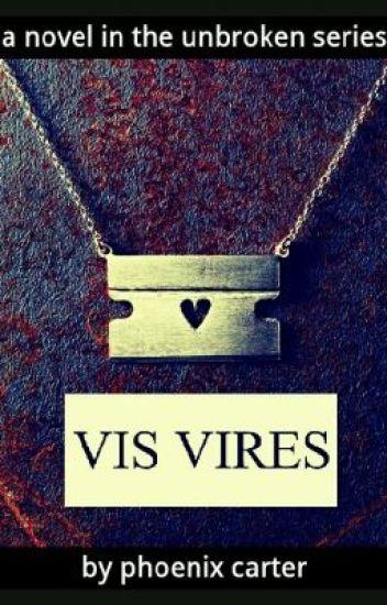 Vis Vires