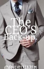 The CEO's Back-up. by enthuziazem