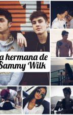 La hermana de Sammy Wilk ~Nate Maloley~ by Little-Boss