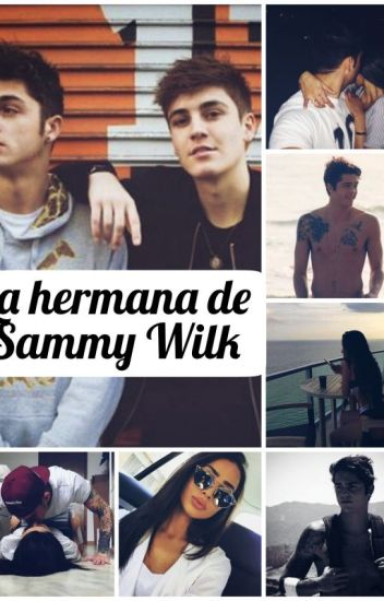 La hermana de Sammy Wilk ~Nate Maloley~