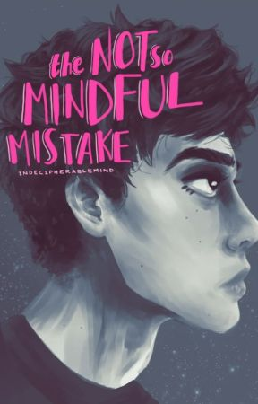 The Not so Mindful Mistake - Chapter 20) Take a compliment